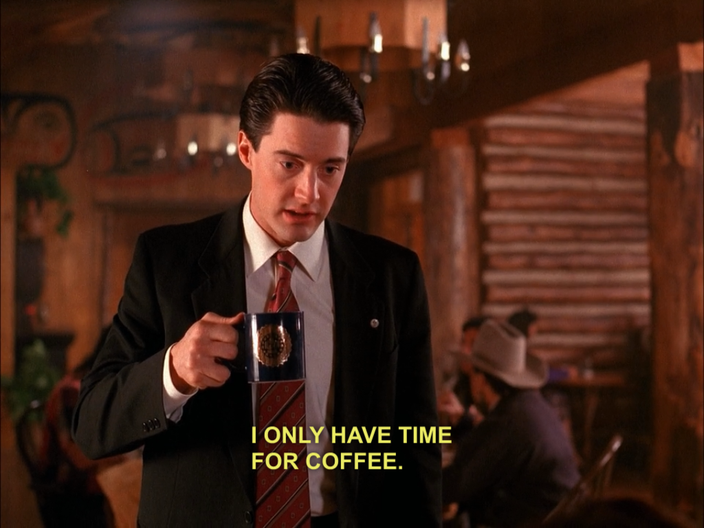 i-only-have-time-for-coffee